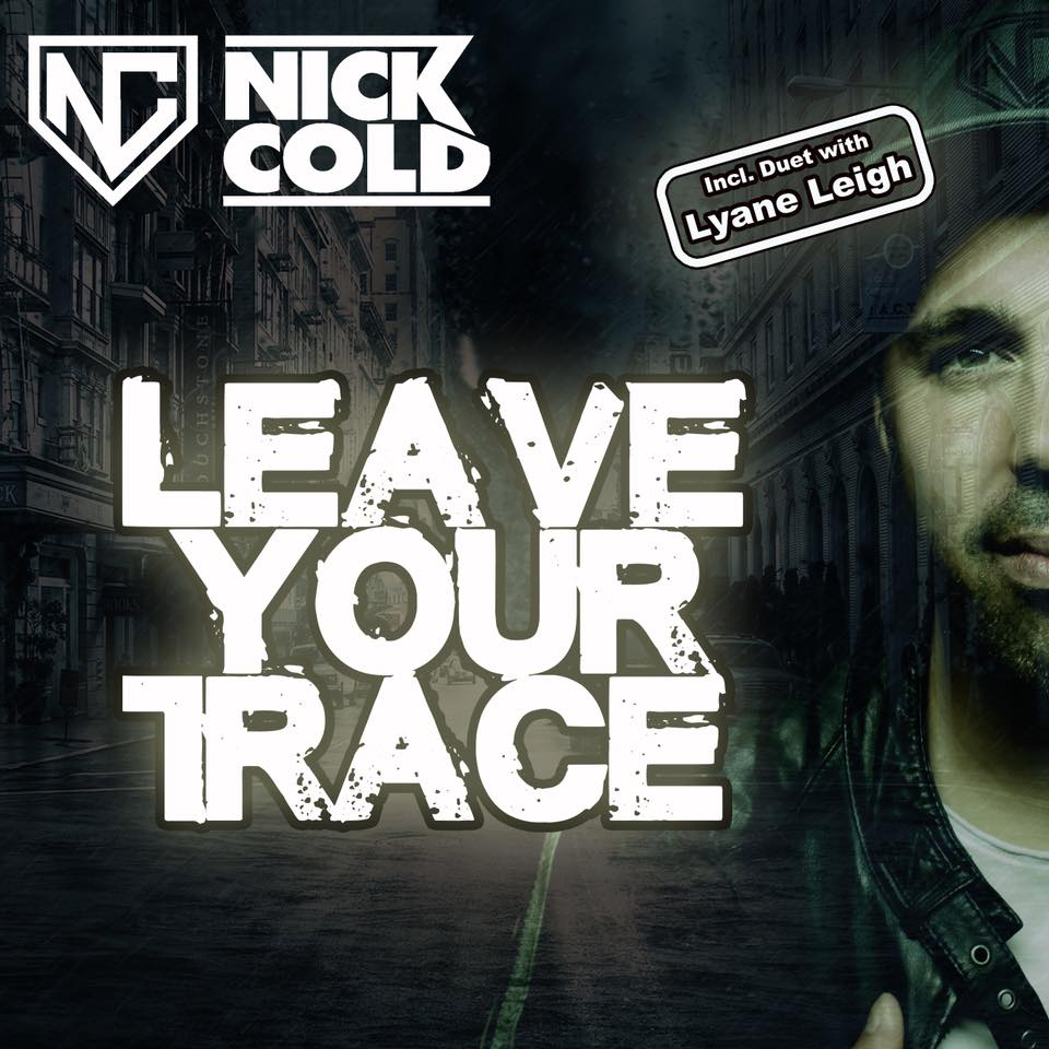 Nick Cold - Leave your trace