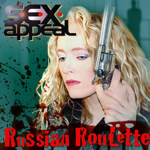 S.E.X.Appeal - Russian Roulette